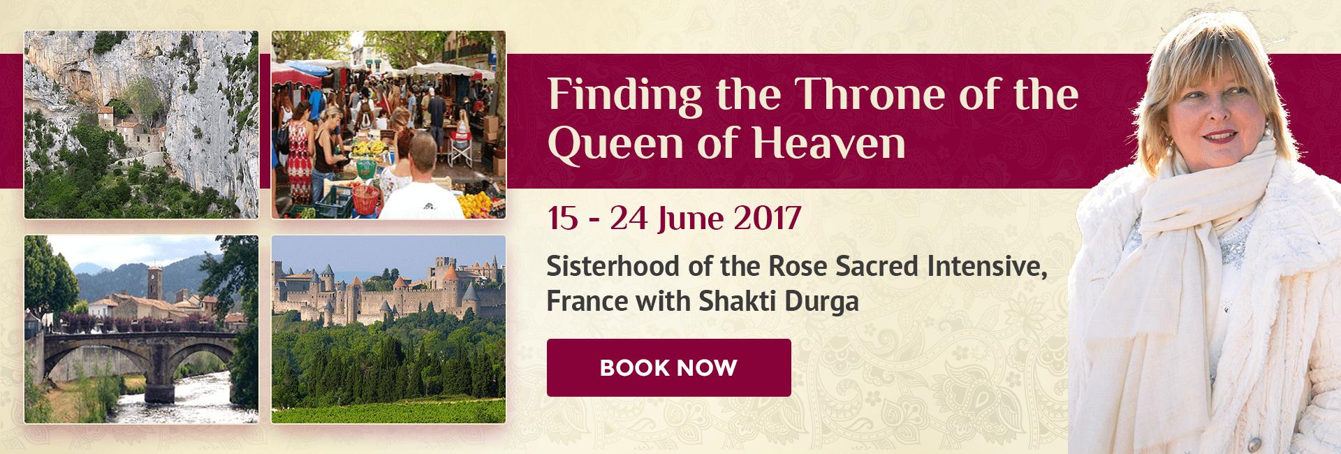 Sisterhood of the Rose Intensive, Shakti Durga Retreats
