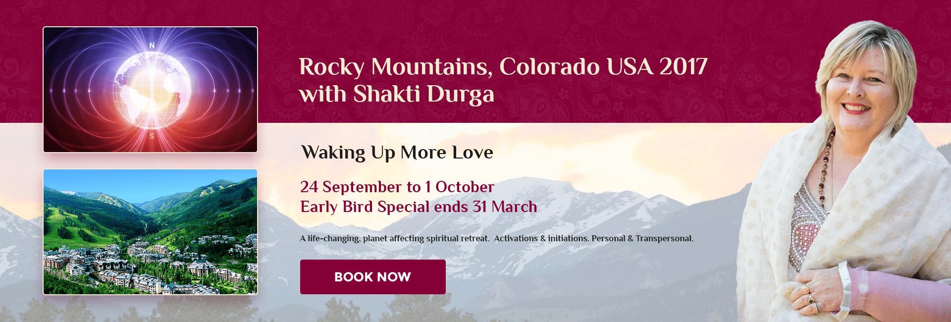 Shakti Durga, Colorado Spiritual Retreat